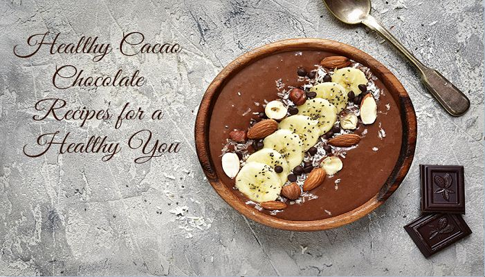 Cacao Chocolate Recipes Online